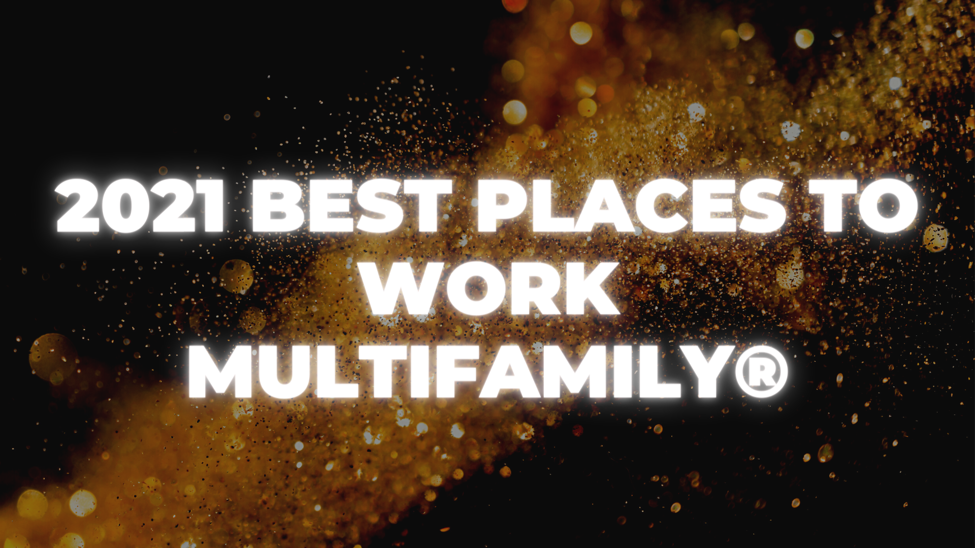 Best Places to Work Multifamily® Awards goes virtual